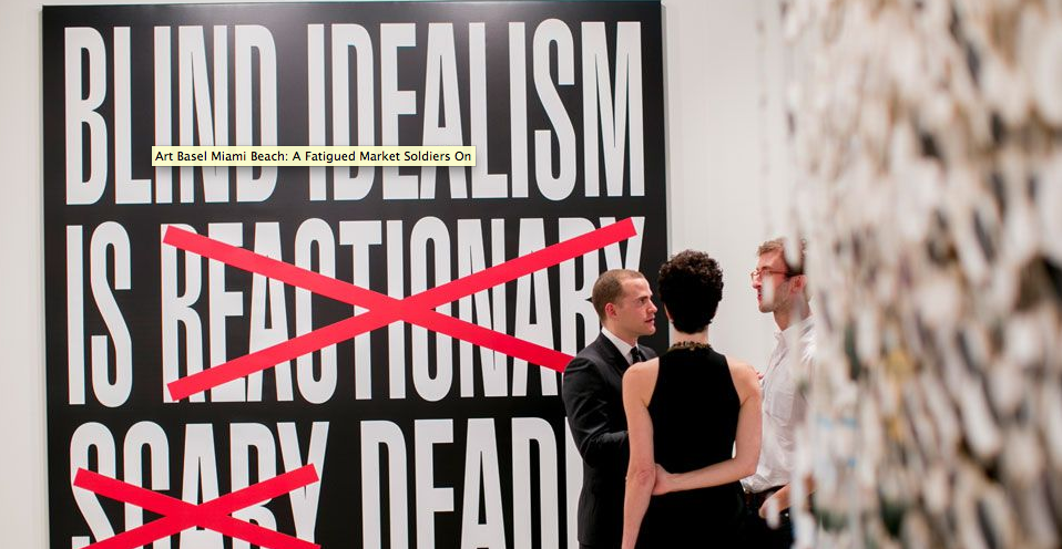 "Barbara Kruger's ""Untitled (Blind Idealism is Deadly)"" 2013 on view at Art Basel Miami Beach."