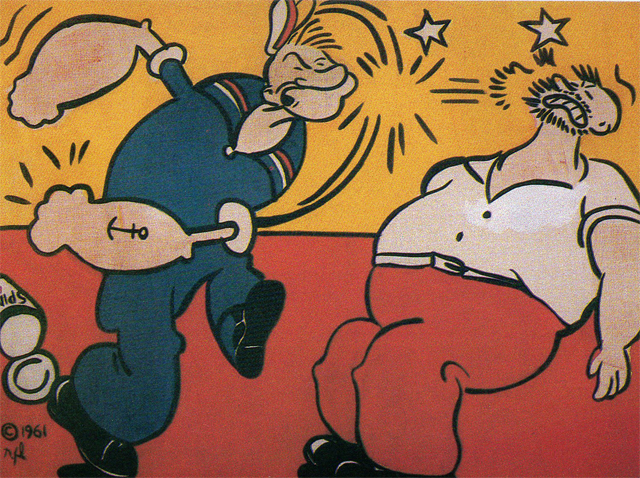 Straight from the comics, Lichtenstein's Popeye, 1961 oil and magna on canvas, 42 x 46 inches, delivers a pop-art knockout blow to Brutus. photo credit: Leo Castelli Gallery